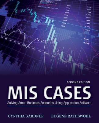 Mis Cases By Gardner, Cynthia/ Rathswohl, Eugene